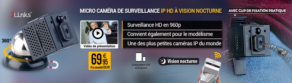 Micro caméra de surveillance IP HD à vision nocturne et application - 7Links - NX4459